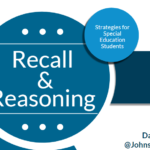 CAMT 2019 – Recall & Reasoning Strategies for Students with IEPs